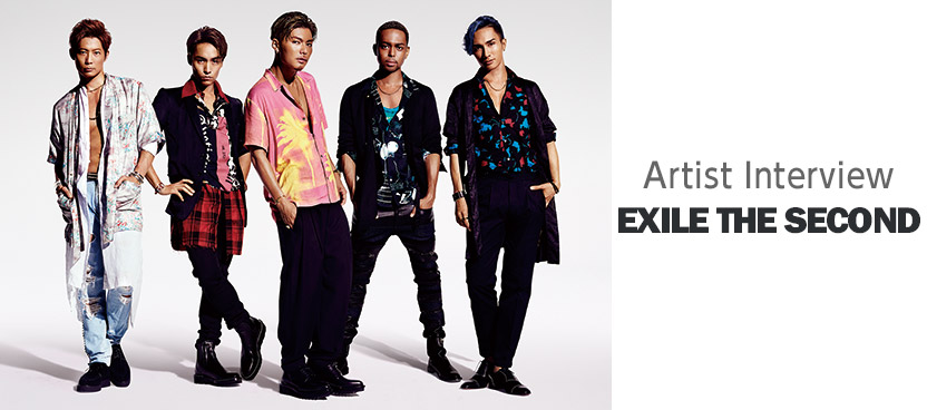 EXILE THE SECOND アーティストインタビュー